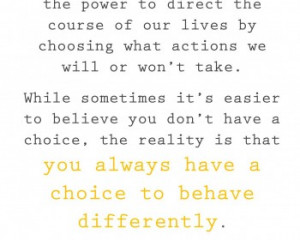 Perspective is all about choice. This quote proves it.