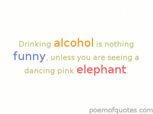Negative Alcohol Quotes Elephant-alcohol-quote.png