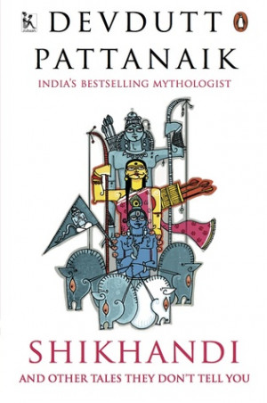 Pragya Arora's Reviews > Shikhandi and Other Stories They Don't Tell ...