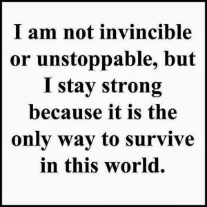 Feel free to share, if you think some Stay Strong Quotes (Quotes About ...