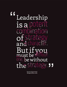 Norman Schwarzkopf Quote Poster: Leadership is a [...] More