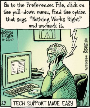 If only IT support lines worked liked this. Funny cartoon.