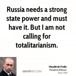 vladimir-putin-vladimir-putin-russia-needs-a-strong-state-power-and ...