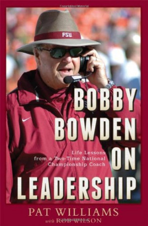 Bobby Bowden On Leadership: Life Lessons from a Two-Time National ...