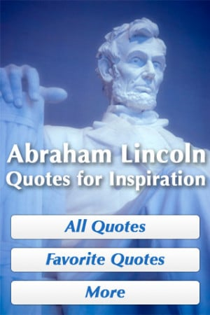 Download Abraham Lincoln Quotes for Inspiration iPhone iPad iOS