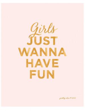 Girls Just Wanna Have Fun - Art Print - Typographic Art - Girls - Pink ...