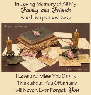 In Loving Memory of All My Family and Friends who have passed away