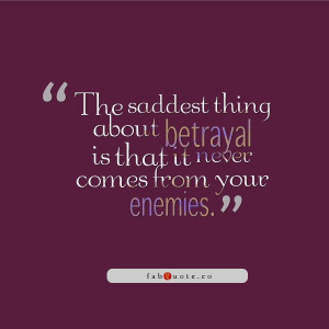 Wise Quotes About Betrayal