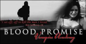 Vampire Academy Blood promise