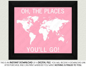 Dr Seuss Oh The Places You'll Go Quote - Pink, White, Nursery Art ...