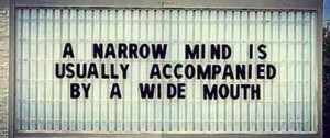 Narrow minded