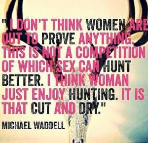Amen Waddell amen. Girls hunt too