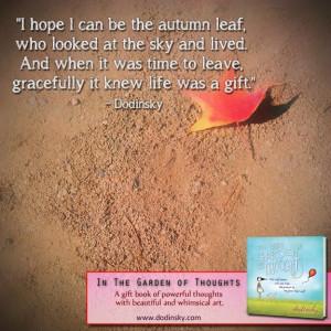 Autumn Leaf : Quotes