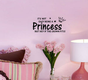 Its-Not-Easy-Being-A-Princess-Quote-Vinyl-Wall-Decal-Baby-Room-Mural ...