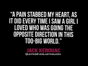 pain stabbed my heart, as it did every time I saw a girl I loved ...