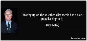 Bill Keller Quote