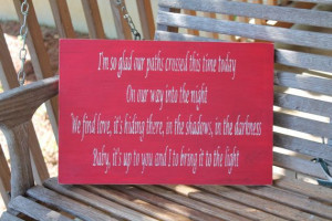 Song Quote Wood Sign, Dave Matthews Band Quote, Love Quote Sign via ...