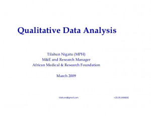 Qualitative Data Analysis Tilahun Nigatu (MPH) M&E and Research ...