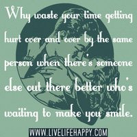 hardest thing in life you love someone else photo: Why waste your time ...