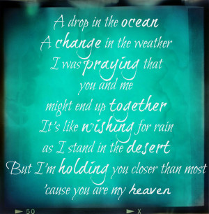 You are my Heaven by LiveLaughLove2016