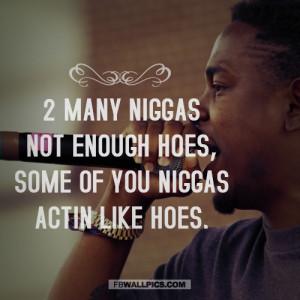 Kendrick Lamar Not Enough Hoes