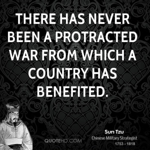 sun-tzu-sun-tzu-there-has-never-been-a-protracted-war-from-which-a.jpg