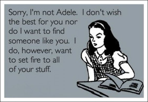 funny card quote adele breakup
