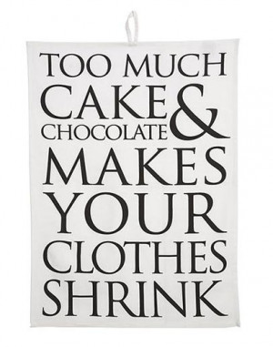 Fairmont - Quips & Quotes Tea Towel - Too Much Cake & Chocolate