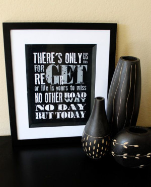 RENT Musical No Day But Today Quote modern by modernhomeprints, $8.99