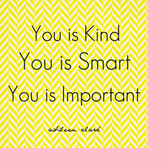 You is Kind...