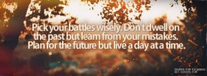 Pick Your Battles Wisely Facebook Covers