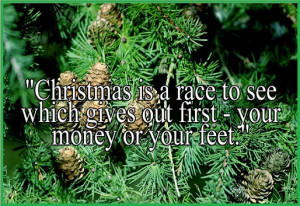 Christmas Is A Race Christmas Quotes