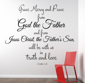 John 1:3 Grace Mercy...Christian Wall Decal Quotes