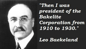 Leo baekeland famous quotes 4