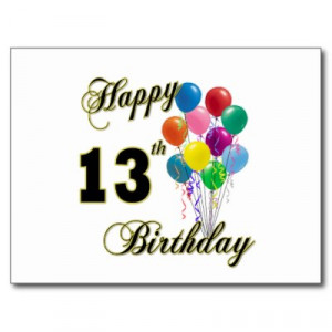happy_13th_birthday_gifts_and_birthday_apparel_postcard
