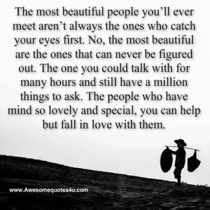 Awesome Quotes: The most beautiful people