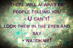 people-quote-quotes-true-watch-me-Favim.jpg