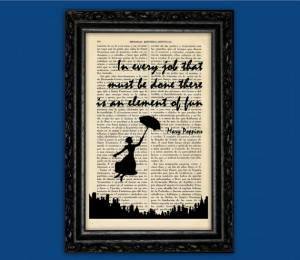 Mary Poppins In Every Job Quote Art Print - Poster Book Art Dorm Room ...