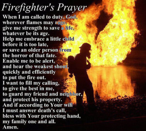 The Firefighters PrayerFire 3, Firefighters Prayer For, Heroes Stuff ...