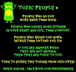 Toxic people quote via www.Facebook.com/SheriShares