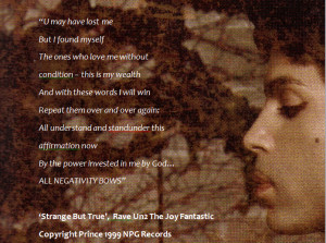 ... But True' from Prince's 1999 album Rave Un2 The Joy Fantastic