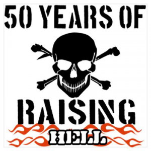 ... > Wall Art > Posters > 50 years of raising hell Wall Art Poster