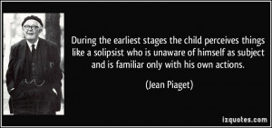 More Jean Piaget Quotes