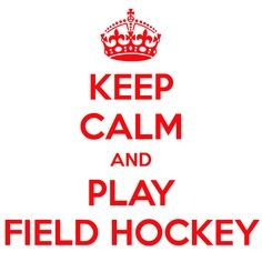 Field Hockey Quotes and Sayings | Field hockey More