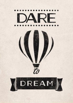Dare to dream. Quote print. Typography poster por LatteDesign