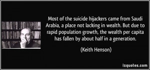 Most of the suicide hijackers came from Saudi Arabia, a place not ...