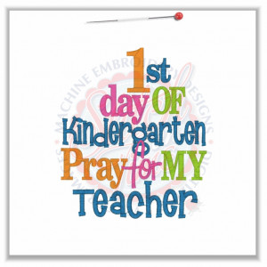 4782 Sayings : 1st day Of Kindergarten 5x7
