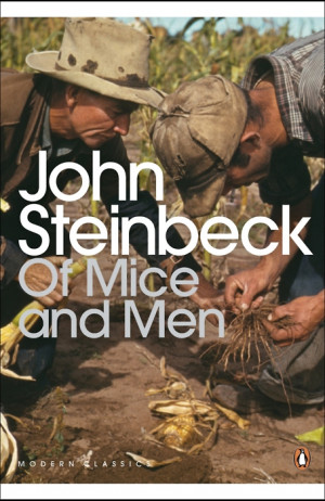 ... Yes, John Steinbeck — bookmania: Of Mice and Men by John Steinbeck