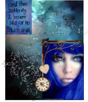 Suddendly She felt an overwhelming sadness