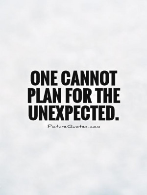 Planning Quotes Unexpected Quotes Aaron Klug Quotes